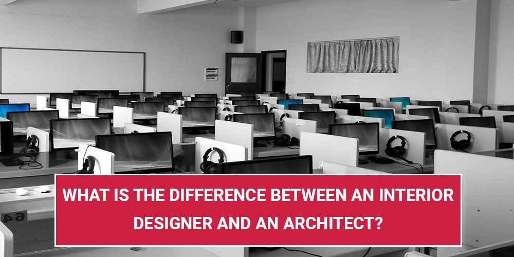 What Is The Difference Between An Interior Designer And An Architect?